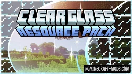 Clear Glass with Connected Textures Resource Pack For Minecraft 1.13.1, 1.12.2, 1.11.2, 1.8.9