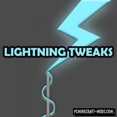 Lightning Tweaks - Weather Tweak Mod For MC 1.15.2, 1.12.2