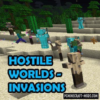 Hostile Worlds - Invasions Mod For Minecraft 1.12.2