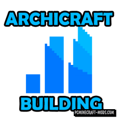 Archicraft Mod For Minecraft 1.12.2