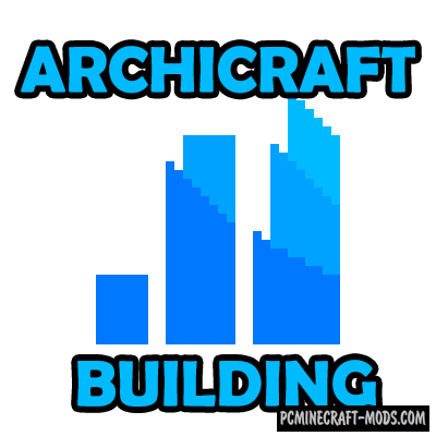Archicraft - Fast Building Mod For Minecraft 1.12.2