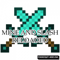 Mine and Slash Reloaded - RPG Mod For Minecraft 1.14.4, 1.14.3