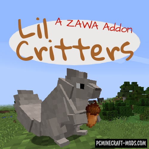 Lil' Critters - Creatures Mod For Minecraft 1.12.2