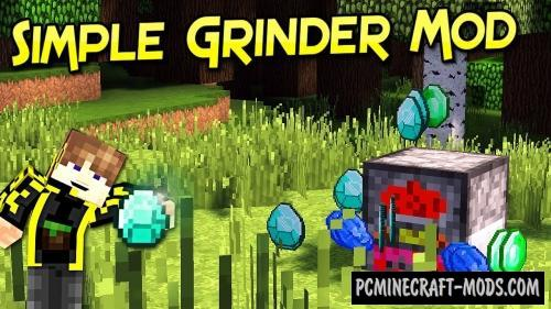 Simple Grinder - Technology Mod For Minecraft 1.16.1, 1.14.4