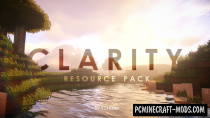 Clarity 32x Resource Pack For Minecraft 1.16.3, 1.16.2, 1.15, 1.14