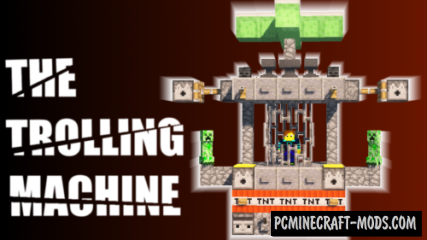 The Trolling Machine Map For Minecraft