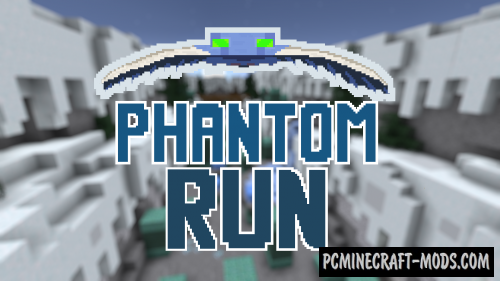 Phantom Run Map For Minecraft