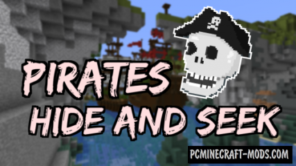 Pirates Hide and Seek Map For Minecraft