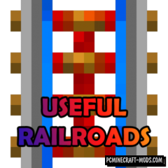 Useful Railroads - Blocks Mod For Minecraft 1.14.4, 1.12.2
