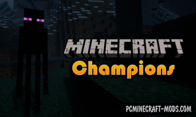 Champions - New Hard Mobs Mod For MC 1.16.5, 1.16.4, 1.12.2