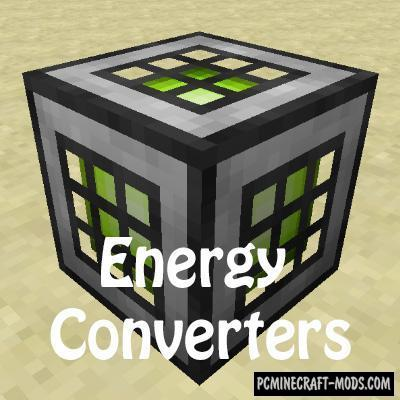 Energy Converters - Technology Mod For Minecraft 1.12.2