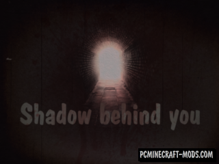 Shadow Behind You Map For Minecraft