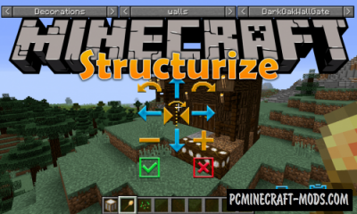Structurize - Simple World Edit Mod MC 1.16.5, 1.12.2