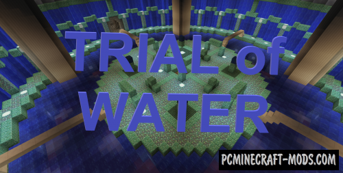 Trial of Water Map For Minecraft
