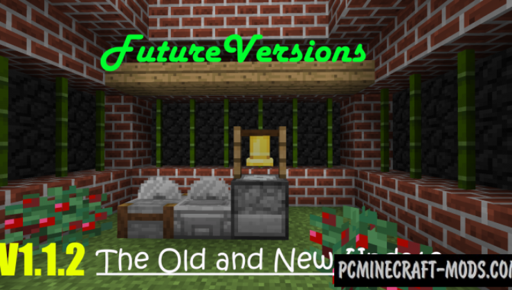 FutureVersions - Vanilla Decor Mod For Minecraft 1.12.2