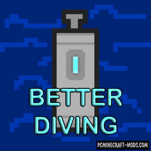 Better Diving - Aqua Tweaks Mod For Minecraft 1.16.5, 1.12.2