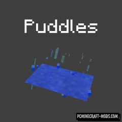 Puddles - Realistic Weather Shader Mod For MC 1.16.5, 1.15.2, 1.12.2