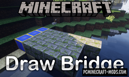 Draw Bridge - Block Mod For Minecraft 1.15.2, 1.14.4