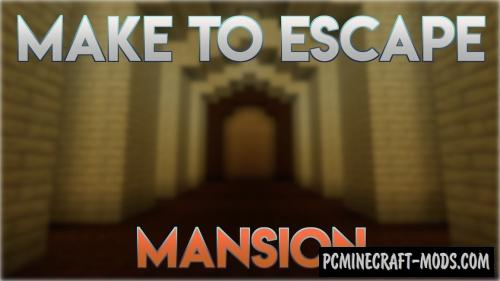 Make to Escape - Mansion Map For Minecraft