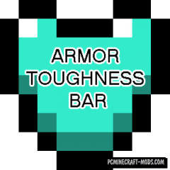 Armor Toughness Bar - HUD Mod For Minecraft 1.16.4, 1.12.2