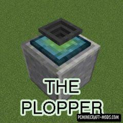 The Plopper - Tech Mod For Minecraft 1.16.5, 1.16.4, 1.12.2