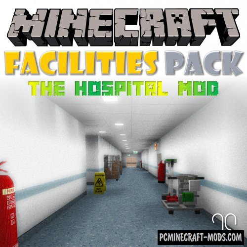 Hospital - Facilities Pack Mod For Minecraft 1.12.2