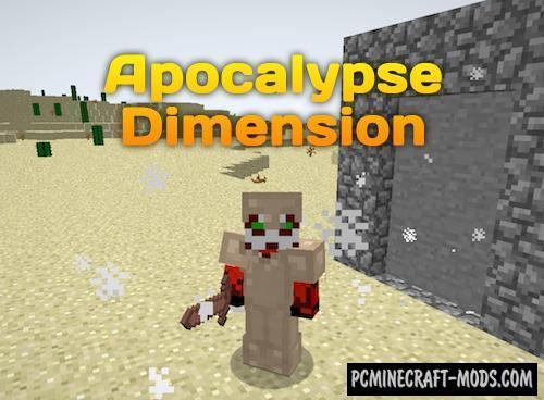Apocalypse Dimension - New World Mod For Minecraft 1.12.2