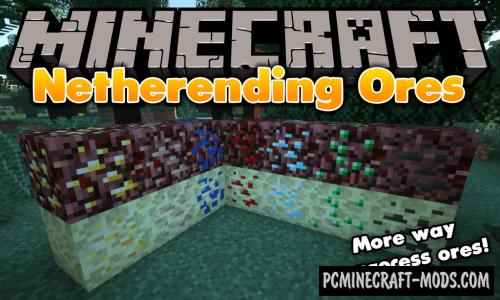 Netherending Ores - Tweak Mod For Minecraft 1.12.2