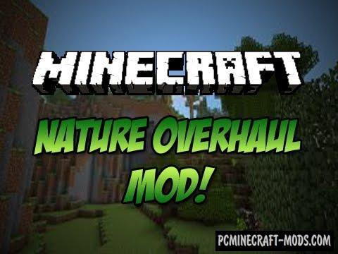 Nature Overhaul Mod For Minecraft 1.12.2, 1.7.10