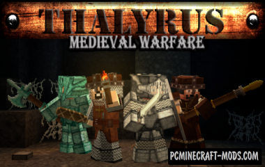 Thalyrus Medieval Warfare Resource Pack For Minecraft 1.13.2, 1.12.2