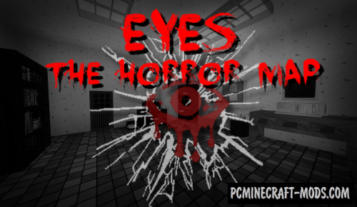 Eyes the Horror Map For Minecraft