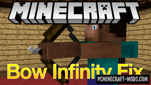 Bow Infinity Fix Mod For Minecraft 1.13.2, 1.12.2