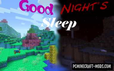 Good Night's Sleep - New Worlds Mod For MC 1.16.3, 1.15.2