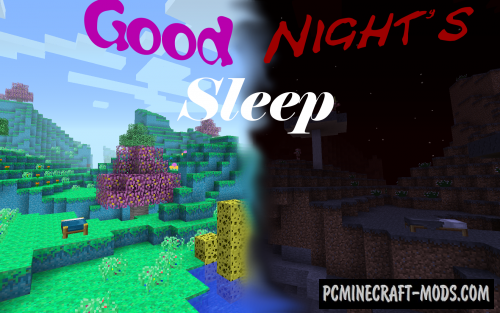 Good Night's Sleep - New Worlds Mod For MC 1.16.5, 1.12.2