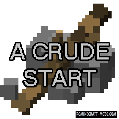 A Crude Start Mod For Minecraft 1.12.2