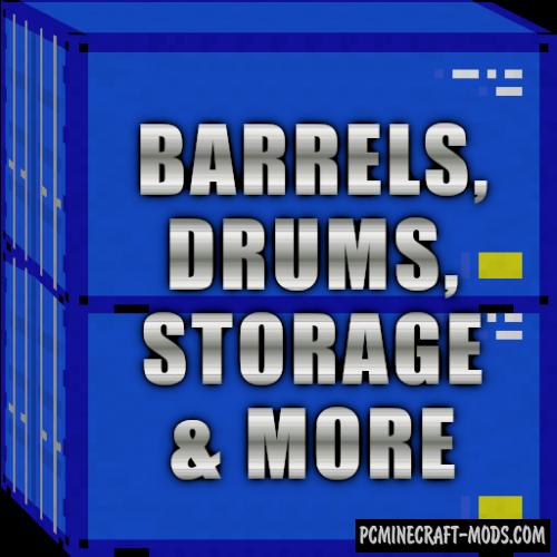 Barrels, Drums, Storage & More Mod For Minecraft 1.12.2