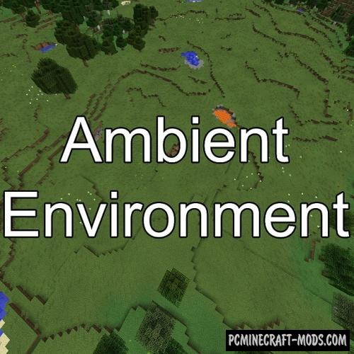 Ambient Environment - Improve Biomes Mod 1.16.5, 1.12.2