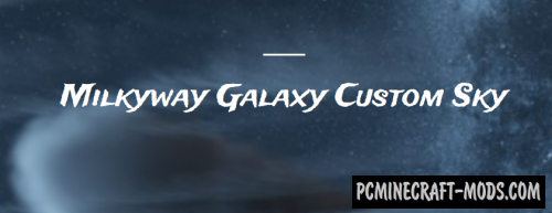 Milkyway Galaxy Night Sky Resource Pack For Minecraft 1.13.2