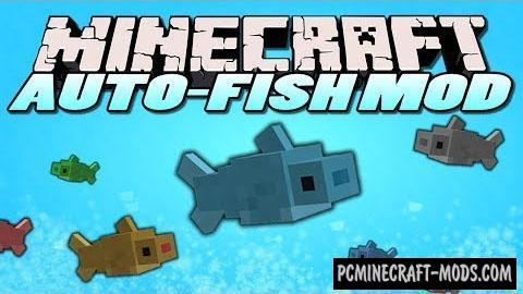 Autofish - Auto Tweak Mod For Minecraft 1.16.2, 1.15.2