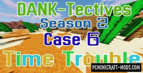 DANK-Tectives S2 C6: Time Trouble Map For Minecraft