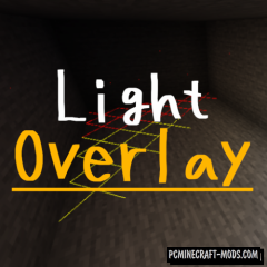 Light Overlay - HUD, Tweak Mod For Minecraft 1.16.5, 1.16.4