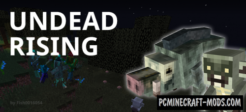 Fish's Undead Rising - New Mobs Mod For MC 1.13.2, 1.12.2