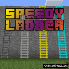 Speedy Ladders - New Blocks Mod For MC 1.16.4, 1.12.2