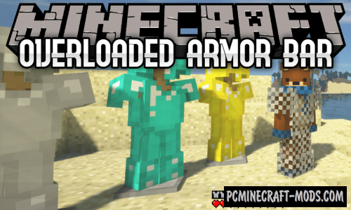 Overloaded Armor Bar - HUD Mod For Minecraft 1.16.5, 1.14.4