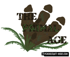 The Primal Age Mod For Minecraft 1.12.2