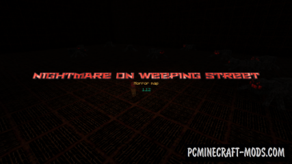 Nightmare on Weeping Street Map For Minecraft