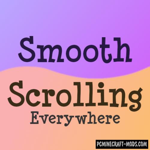 Smooth Scrolling Everywhere - Tweak Mod For 1.16.5, 1.12.2
