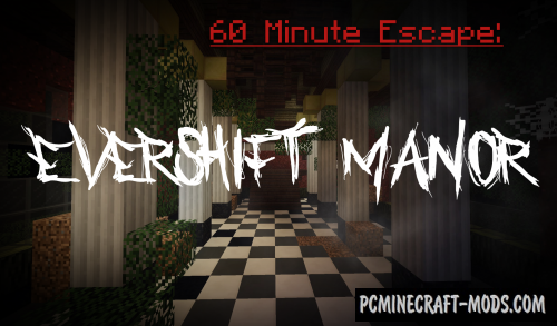 60 Minute Escape: Evershift Manor Map For Minecraft