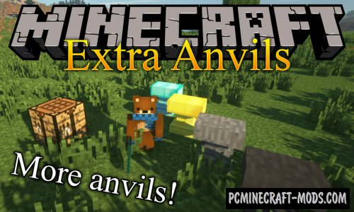 Extra Anvils - New Tool Mod For Minecraft 1.16.5, 1.12.2
