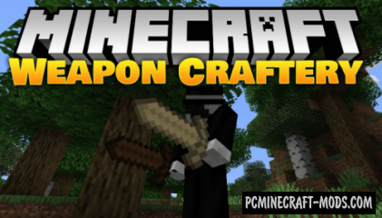 Weapon Craftery Mod For Minecraft 1.14.3